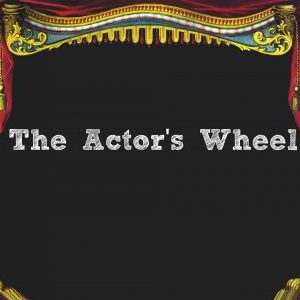 The Actor's Wheel